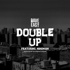 Dave East - Double Up Feat. Nino Man