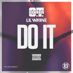 O.T. Genasis - Do It Feat. Lil Wayne