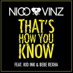 Nico & Vinz - That's How You Know Feat. Kid Ink & Bebe Rexha