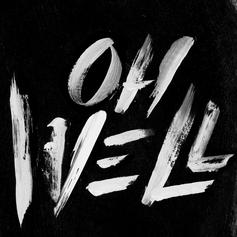 G-Eazy - Oh Well (Prod. By !llmind)