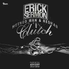 Erick Sermon - Clutch Feat. Method Man & Redman