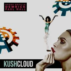 Scoop DeVille & Demrick - Kush Cloud Feat. Paul Wall
