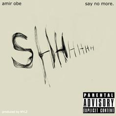 Amir Obe - Say No More
