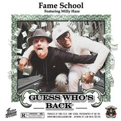 Fame School - Guess Who's Back Feat. Milly Haze