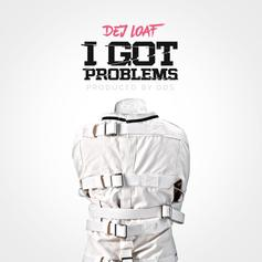 DeJ Loaf - I Got Problems