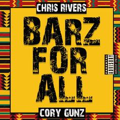 Chris Rivers - Barz For All Feat. Cory Gunz