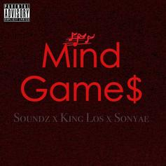 Soundz - Mind Games Feat. King Los & Sonyae Elise