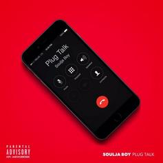 Soulja Boy - Plug Talk