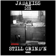 Jadakiss - Still Grind'n (Remix) Feat. Sheek Louch & Styles P