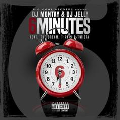 DJ Montay & DJ Jelly - 6 Minutes Feat. The-Dream, T-Pain & Twista