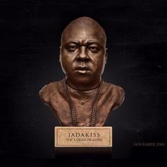 Jadakiss - You Can See Feat. Future