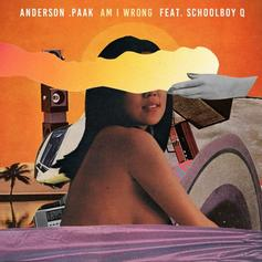 Anderson .Paak - Am I Wrong Feat. ScHoolboy Q