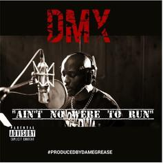 DMX - Ain't Nowhere To Hide