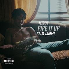 Slim Jxmmi - Pipe It Up (Remix)