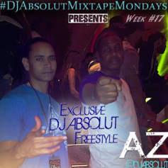 AZ - DJ Absolut Freestyle