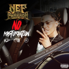 Nef The Pharaoh - No Masturbation