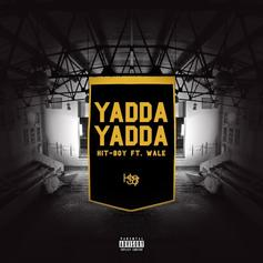 Hit-Boy - Yadda Yadda Feat. Wale