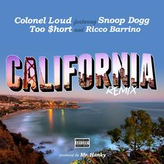 Colonel Loud - California (Remix) Feat. Too Short, Snoop Dogg & Ricco Barrino