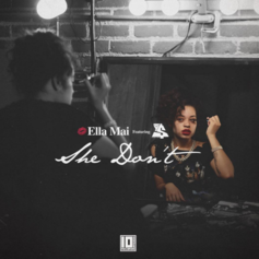 Ella Mai - She Don't Feat. Ty Dolla $ign (Prod. By DJ Mustard)