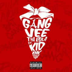 Vee Tha Rula - Gang Feat. Kid Ink