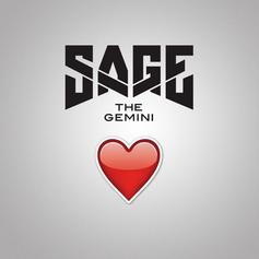 Sage The Gemini - I'll Keep Loving You