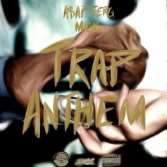 A$AP Ferg - Trap Anthem Feat. Migos