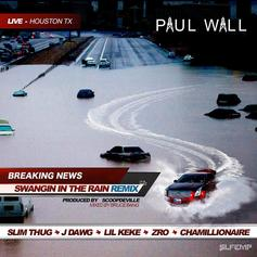 Paul Wall - Swangin In The Rain (Remix) Feat. Slim Thug, J-Dawg, Lil Keke, Z-Ro & Chamillionaire (Prod. By Scoop DeVille)