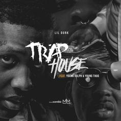Lil Durk - Trap House Feat. Young Dolph & Young Thug