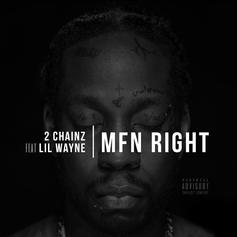2 Chainz - MFN Right (Remix) Feat. Lil Wayne (Prod. By Mike Will Made It & Toyko Vanity)