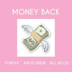 FAIRFAX - Money Back (Feat. Par Klurker & Bill Relos)