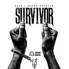 Ralo & Young Scooter - Survivor