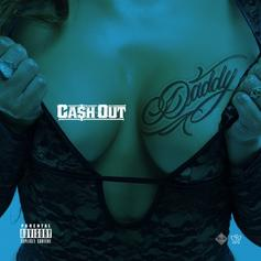 Ca$h Out - Daddy