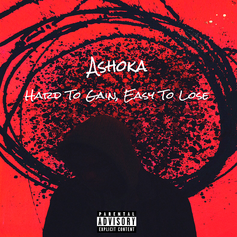 Ashoka - Hard To Gain, Easy To Lose EP