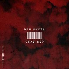 Don Mykel - Code Red (Freestyle)