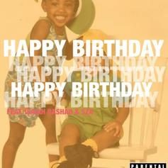Childish Major - Happy Birthday Feat. Isaiah Rashad & SZA