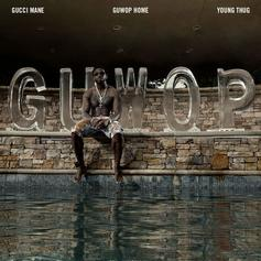 Gucci Mane - Guwop Home Feat. Young Thug (Prod. By Mike Will Made It & Zaytoven)