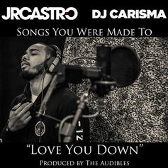 JR Castro & DJ Carisma - Love You Down (Cover)