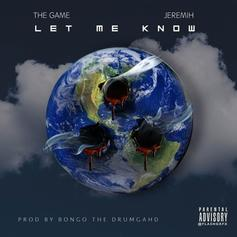 The Game - Let Me Know Feat. Jeremih