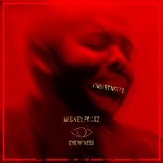 Mickey Factz - Eye Witness (Joe Budden Diss)