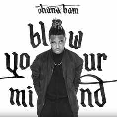 Ohana Bam - Blow Your Mind