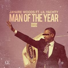 Jayaire Woods - Man Of The Year Feat. Lil Yachty