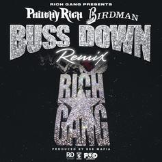 Philthy Rich - Buss Down (Remix) Feat. Birdman