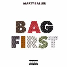 Marty Baller - Bag First