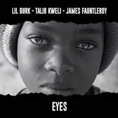 Lil Durk - Eyes Feat. James Fauntleroy & Talib Kweli