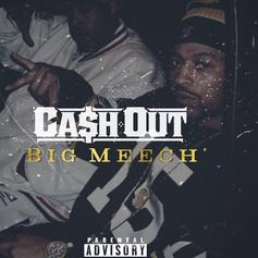 Ca$h Out - Big Meech