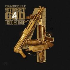 Project Pat - Street God 4