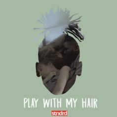 Kelechi - Play With My Hair