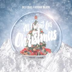DeJ Loaf - All I Want For Christmas Feat. Kodak Black