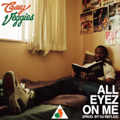 Casey Veggies - All Eyez On Me