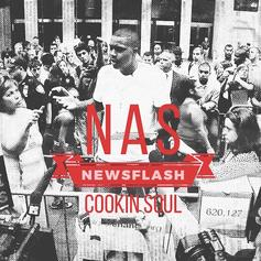 Cookin Soul - Newsflash Feat. Nas